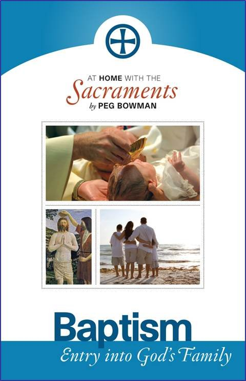 At Home with the Sacraments : Baptism