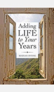 Adding Life To Your Years