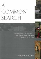 Common Search : The History and Forms of Religious Education in Catholic Schools