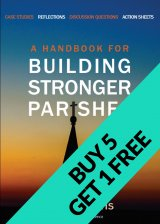 Handbook for Building Stronger Parishes Buy 5 Books get 1 Free!