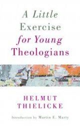 A Little Exercise for Young Theologians Reissue