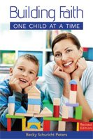 Building Faith one Child at a Time Revised Edition