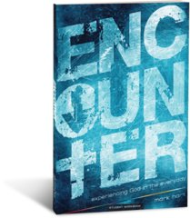Encounter: Experiencing God in the Everyday, Student Workbook