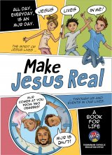Make Jesus Real: A Book for Life Grades 5 and 6