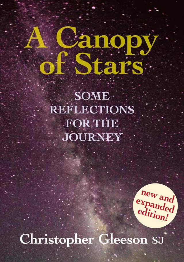 Canopy of Stars: Some Reflections for the Journey - New and expanded edition