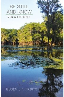 Be Still and Know: Zen and the Bible