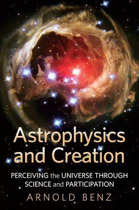 Astrophysics and Creation: Perceiving the Universe through Science and Participation