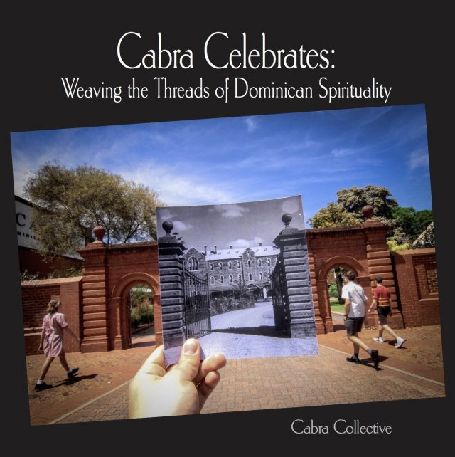 Cabra Celebrates: Weaving the Thread of Dominican Spirituality (hardcover)