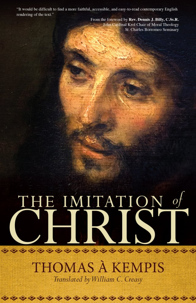 Imitation of Christ : A Timeless Classic for Contemporary Readers