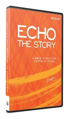 Echo the Story: A Bible Study for Catholic Teens -DVD set