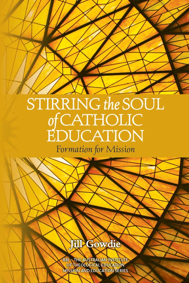 Stirring the Soul of Catholic Education: Formation for Mission