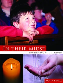 In their Midst: Worshipping with Children