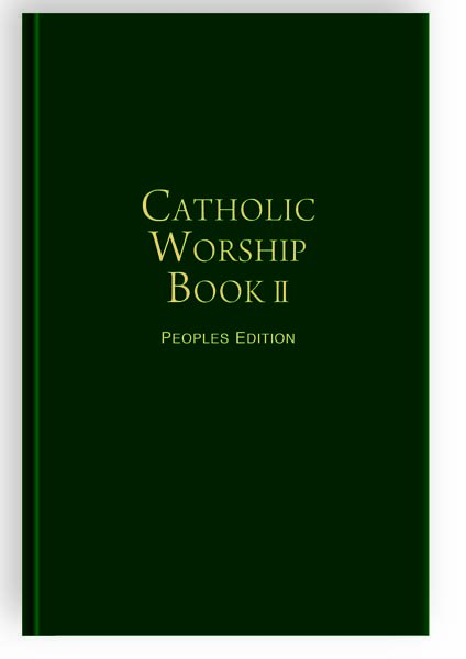 Catholic Worship Book II: People's Edition (hardcover)