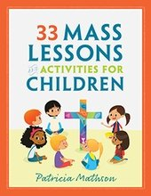 33 Mass Lessons and Activities for Children