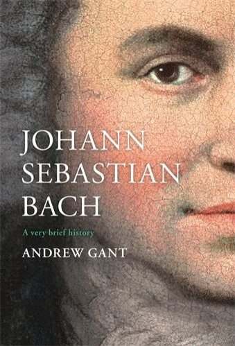 Johann Sebastian Bach: A Very Brief History (hardcover)