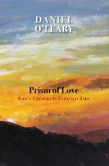 Prism of Love: God's Colours in Everyday Life