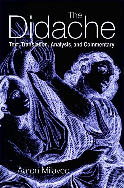 The Didache : Text, Translation, Analysis, and Commentary