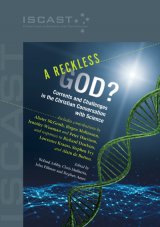 A Reckless God? Currents and Challenges in the Christian Conversation with Science