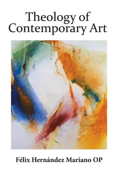 Theology of Contemporary Art (hardcover)