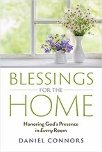 Blessings for the Home: Honoring God's Presence in Every Room