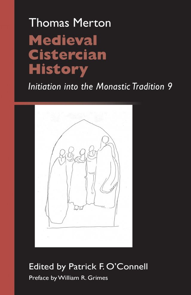 Medieval Cistercian History: Initiation into the Monastic Tradition Volume 9