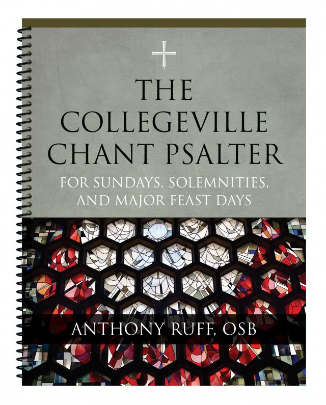 Collegeville Chant Psalter: For Sundays, Solemnities, and Major Feast Days