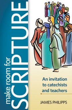 Make Room for Scripture: An Invitation to Catechists and Teachers.