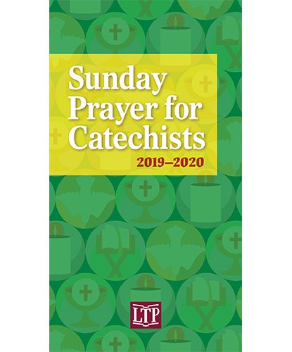 Sunday Prayer for Catechists 2019 -2020