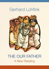 The Our Father: A New Reading (paperback)