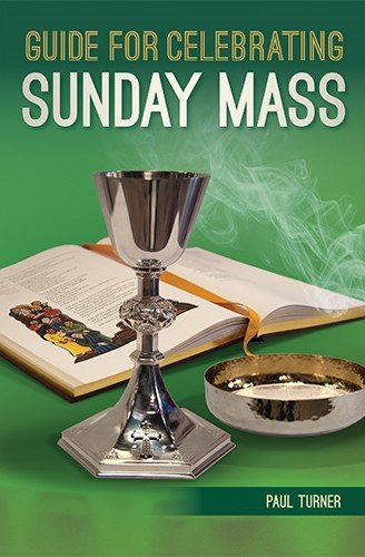 Guide for Celebrating Sunday Mass