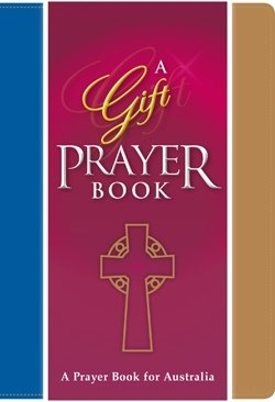 A Prayer Book for Australia A Gift Prayer Book APBA
