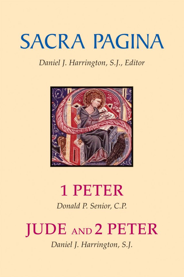 1 Peter, Jude and 2 Peter: Sacra Pagina Volume 15 Paperback