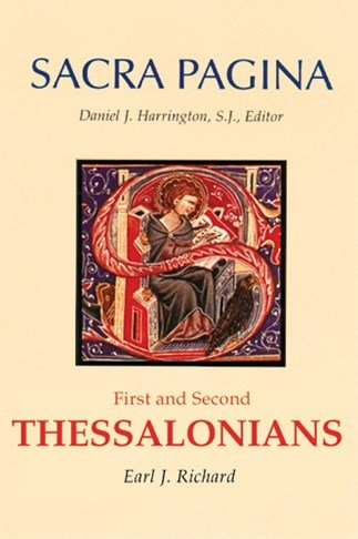 First and Second Thessalonians: Sacra Pagina Volume 11 Hardcover