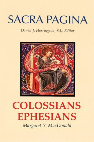 Colossians and Ephesians: Sacra Pagina Volume 17 Hardcover
