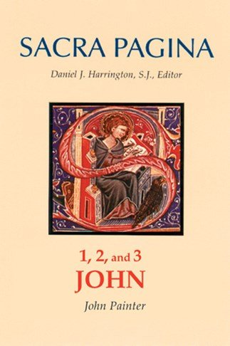 1, 2 and 3 John: Sacra Pagina Volume 18 Hardcover