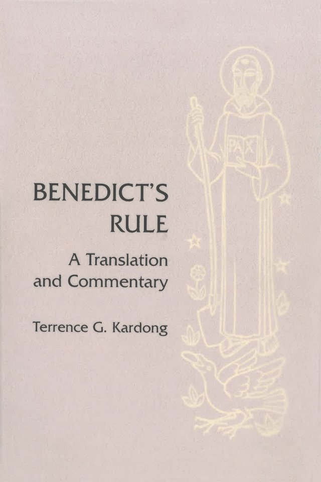 Benedicts Rule: A Translation and Commentary Hardcover