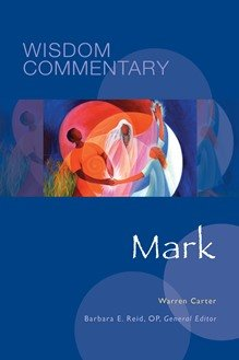Mark: Wisdom Commentary Series