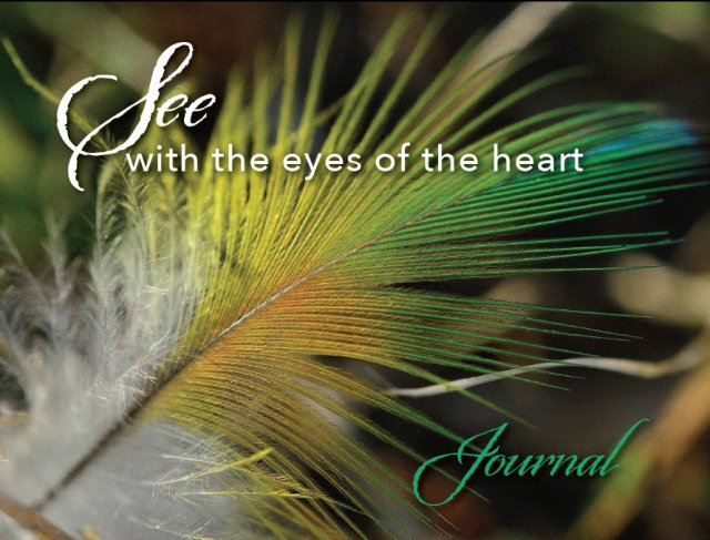 See with the Eyes of the Heart Journal