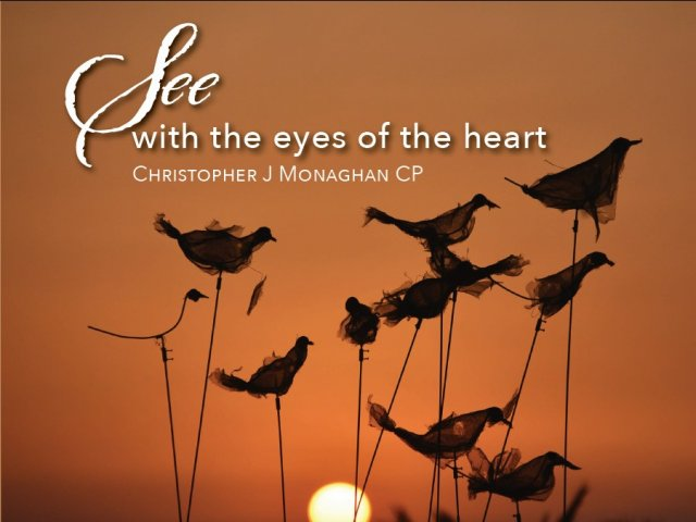 See with the Eyes of the Heart