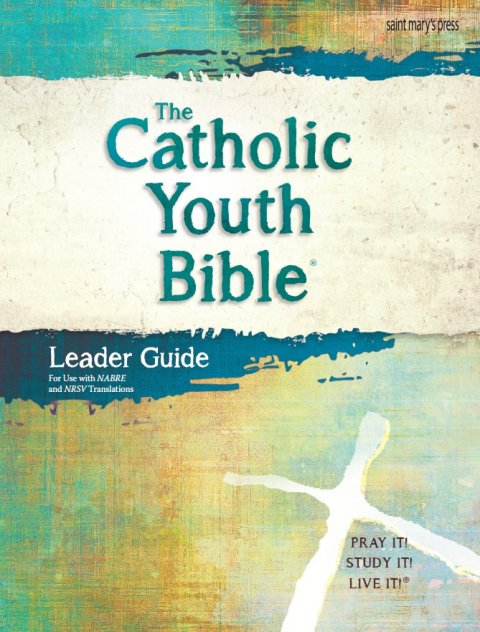 Catholic Youth Bible 4th Edition Leader Guide