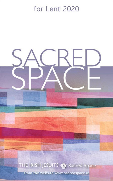 *Sacred Space for Lent 2020
