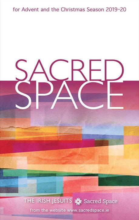*Sacred Space for Advent and Christmas Season 2019 - 2020