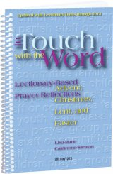 In Touch With The Word: Advent, Christmas, Lent and Easter: Lectionary-Based Prayer Reflections