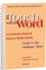 In Touch With The Word Cycle C for Ordinary Time: Lectionary-Based Prayer Reflections