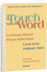 In Touch With the Word Cycle B for Ordinary Time: Lectionary-Based Prayer Reflections