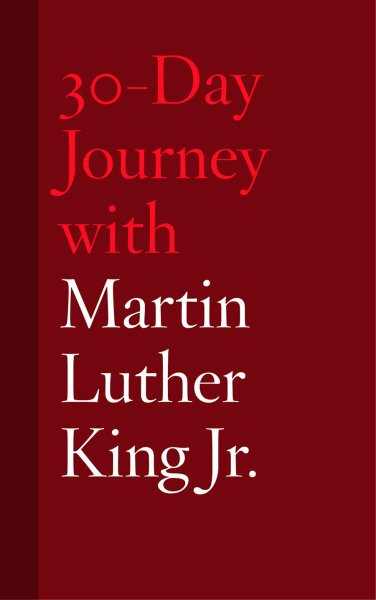 30-Day Journey with Martin Luther King Jr