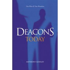 Deacons Today: New Wine & New Wineskins