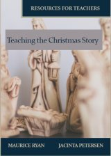 Teaching the Christmas Story: Resources for Teachers