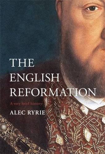English Reformation: A Very Brief History (hardcover)
