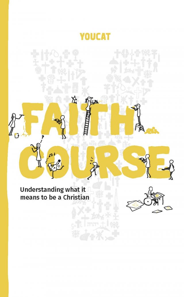 YOUCAT Faith Course: Understanding what it means to be a Christian Australian Edition